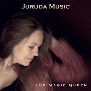 JURUDA MUSIC: The Magic Queen